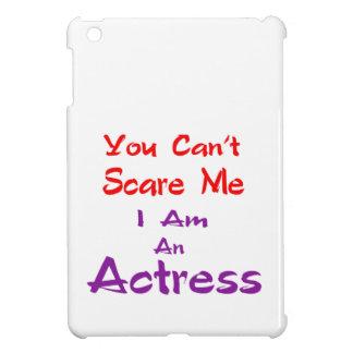 Você não pode susto mim que eu sou uma actriz capa para iPad mini