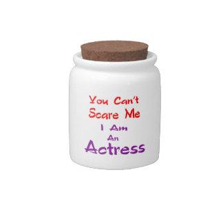 Você não pode susto mim que eu sou uma actriz jarro de doces