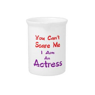Você não pode susto mim que eu sou uma actriz jarros