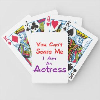 Você não pode susto mim que eu sou uma actriz baralhos de carta
