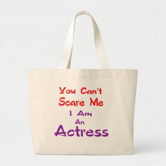 Você não pode susto mim que eu sou uma actriz sacola tote jumbo