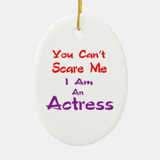 Você não pode susto mim que eu sou uma actriz ornamento de cerâmica oval