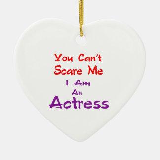 Você não pode susto mim que eu sou uma actriz ornamento de cerâmica coração