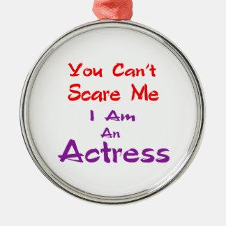Você não pode susto mim que eu sou uma actriz ornamento redondo cor prata