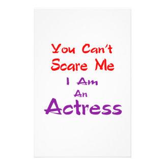 Você não pode susto mim que eu sou uma actriz papelaria