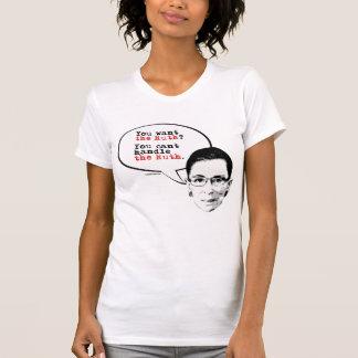Você não pode tratar a Ruth --.png T-shirt