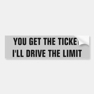 Você obtem o bilhete que eu conduzirei o limite adesivo para carro
