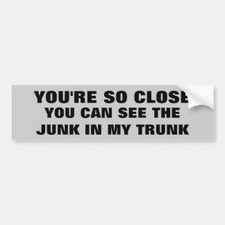 Você pode ver a sucata em meu tronco adesivo para carro