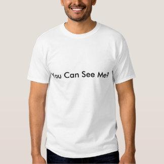 Você pode ver-me? camiseta