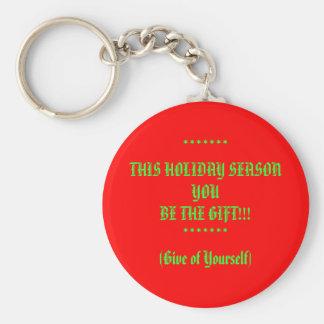 Você seja a corrente chave do presente chaveiro