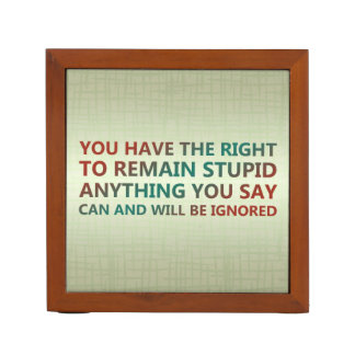 Você tem o direito de permanecer estúpido
