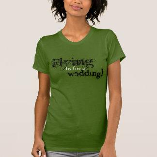 Voo dentro para um casamento tshirt