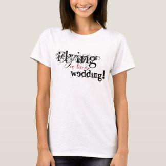 Voo dentro para um casamento tshirts