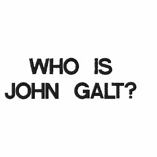 WHO É JOHN GALT?
