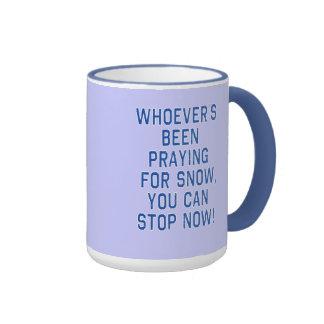WHOEVERS que PRAYING PARA A NEVE, tshirt da PARADA Caneca Com Contorno