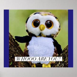 Whoo é você? - coruja engraçada poster