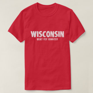 Wisconsin - Tshirt do país da fritada do pirralho