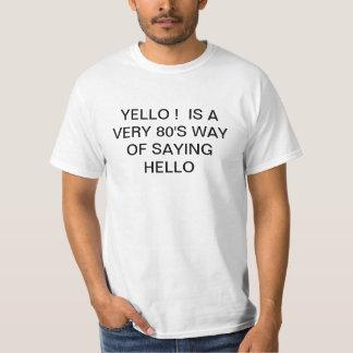 YELLO! T-SHIRT