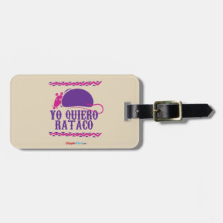 Yo Quiero Rataco Etiqueta De Bagagem