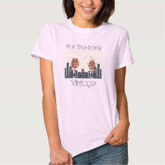 ZazzlePics9, para a ironia, vintage moderno T-shirt